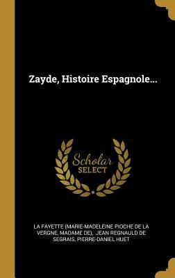 Zayde, Histoire Espagnole...