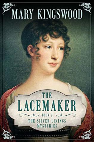 The Lacemaker (Silver Linings Mysteries #2)