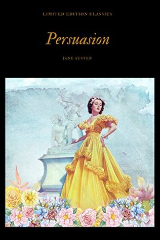 Persuasion-illustrated: LIMITED EDITION CLASSICS