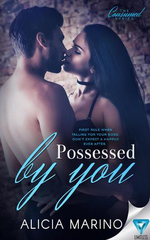 Possessed By You (The Consumed Series, Book #3)