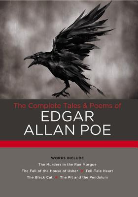 The Complete Tales & Poems of Edgar Allan Poe: Works include: The Murders in the Rue Morgue; The Fall of the House of Usher; The Tell-Tale Heart; The Black Cat; The Pit and the Pendulum