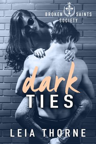 Dark Ties (Broken Saints Society 1)