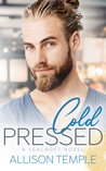 Cold Pressed (Seacroft, #2)