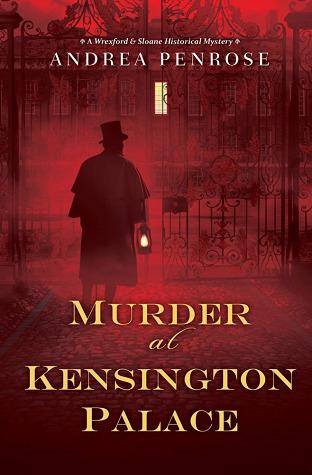 Murder at Kensington Palace (Wrexford & Sloane, #3)