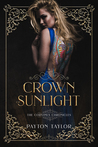 Crown of Sunlight by Payton Taylor