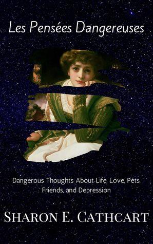 Les Pensees Dangereuses