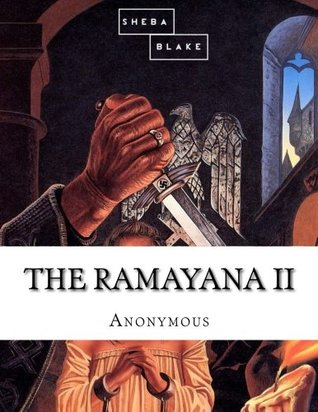 The Ramayana: Part II (Volume 2)