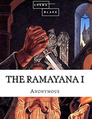 The Ramayana: Part I (Volume 1)