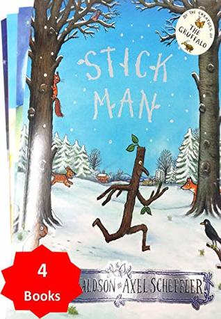 Stick Man by Julia Donaldson With 3 Extra Children's Picture Books Stories