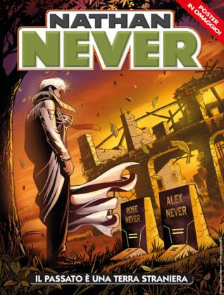 Nathan Never n. 337: Il passato è una terra straniera