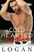 Cold Hearted Baller by Logan Chance