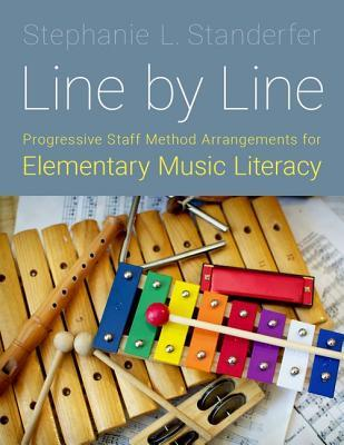Line by Line: Progressive Staff Method Arrangements for Elementary Music Literacy