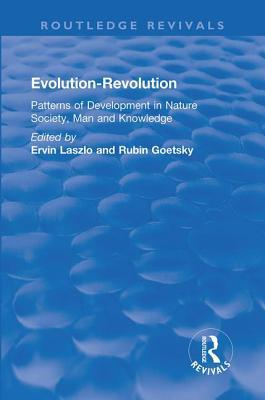 Evolution-Revolution: Patterns of Development in Nature Society, Man and Knowledge