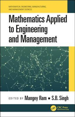 Mathematics Applied to Engineering and Management