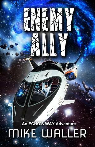 Enemy Ally (Echo's Way #3)