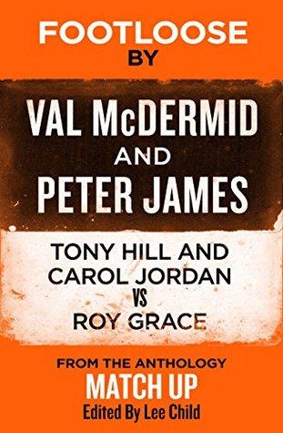 Footloose: Tony Hill and Carol Jordan vs. Roy Grace