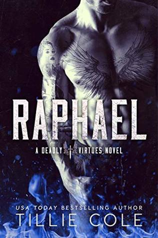 Raphael (Deadly Virtues, #1)