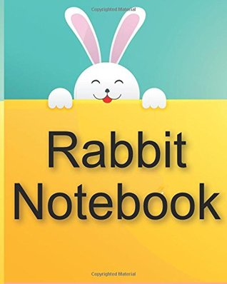 Rabbit Notebook: Hopping great fun for doodling, drawing or writing