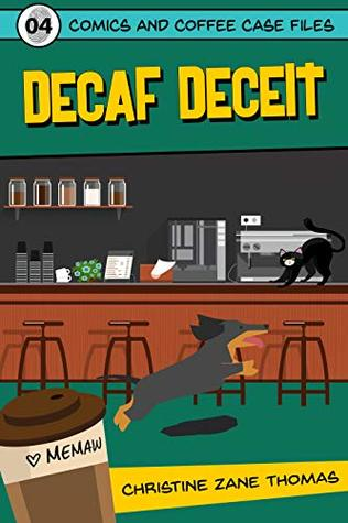 Decaf Deceit (Comics and Coffee Case Files, #4)