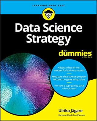 Data Science Strategy For Dummies (For Dummies