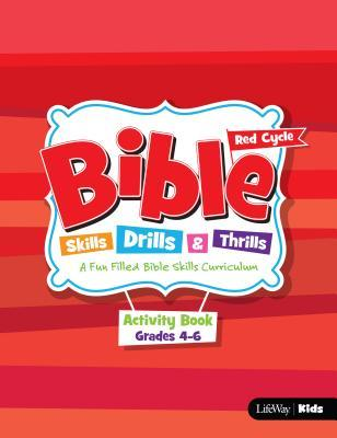 Bible Skills, Drills & Thrills: Red Cycle - Grades 4-6 Activity Book