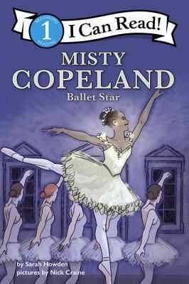 I Can Read Fearless Girls: Misty Copeland: I Can Read Level 1