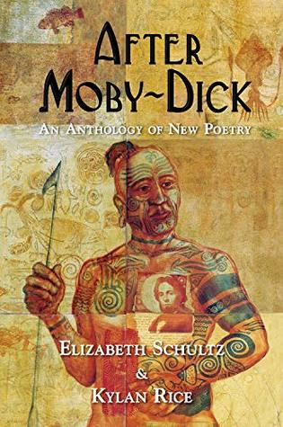 After Moby-Dick: An Anthology of New Poetry