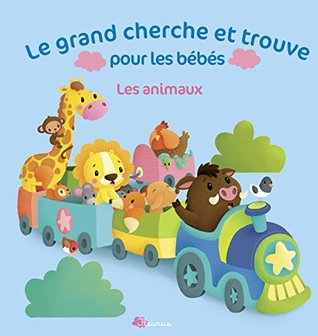 Le grand cherche et trouve pour les bébés : Les animaux