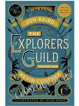 The Explorers Guild Volume One A Passage to Shambhala Autographed Signed Book by Kevin Costner, Jon Baird, and Rick Ross. Limited Signed Edition