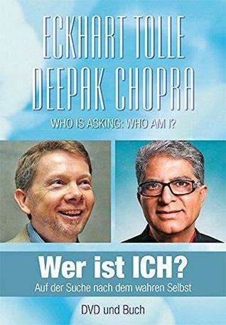 Wer ist ICH? - Buch und DVD: Auf der Suche nach dem wahren Selbst - Buch mit DVD im Schuber