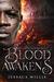 Blood Awakens (The Awakened, #1)