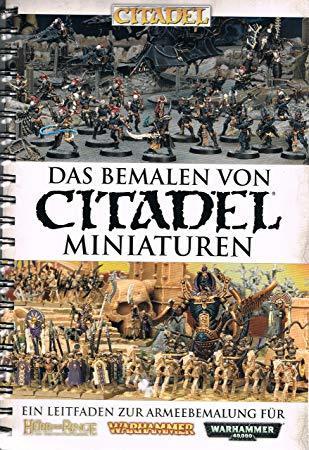 Das Bemalen von Citadel Miniaturen