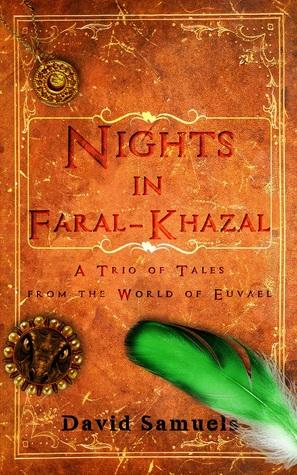 Three Nights in Faral-Khazal