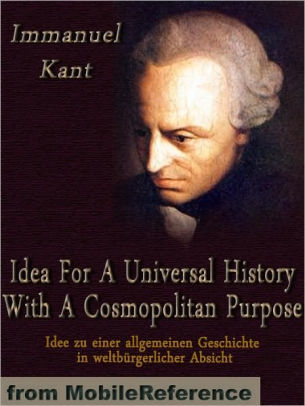 Idea for a Universal History with a Cosmopolitan Purpose