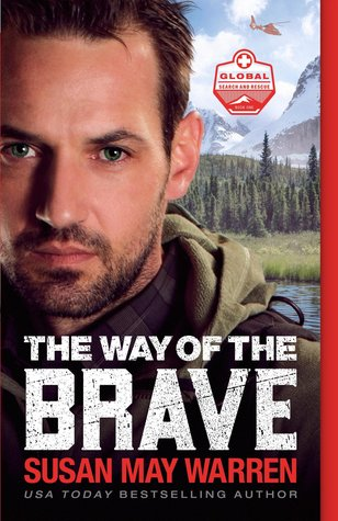 The Way of the Brave (Global Search and Rescue #1)