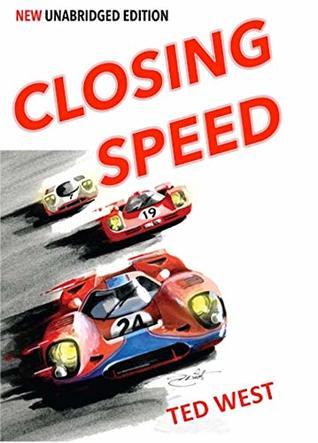 Closing Speed - The Unabridged Edition