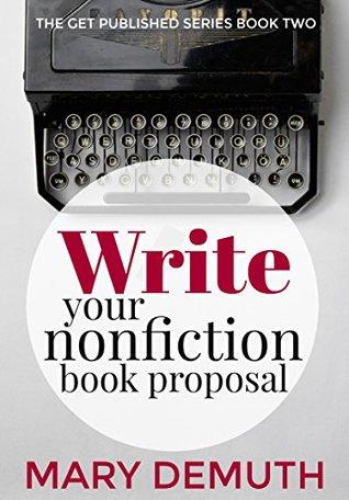 Write Your Nonfiction Book Proposal