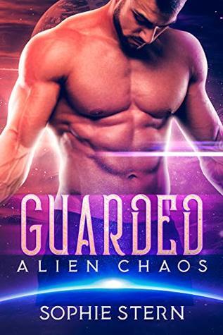 Guarded (Alien Chaos, #2)