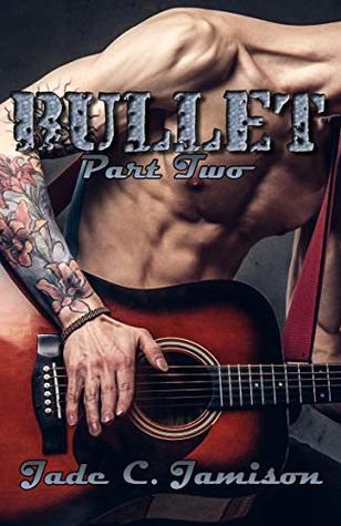 Bullet Part 2