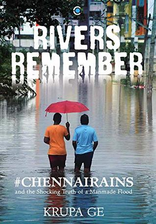 Rivers Remember: The Shocking Truth of a Manmade Flood
