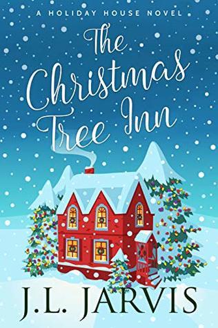 The Christmas Tree Inn (Holiday House Book 6)