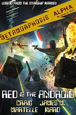 Red Is the Android: Legend from the Starship Warden