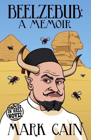 Beelzebub: A Memoir (Circles in Hell, #6)
