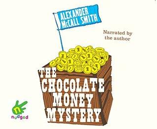 The Chocolate Money Mystery (Unabridged Audiobook)