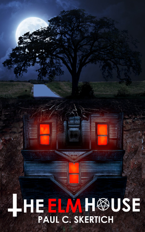 The Elm House: A Horror Novel