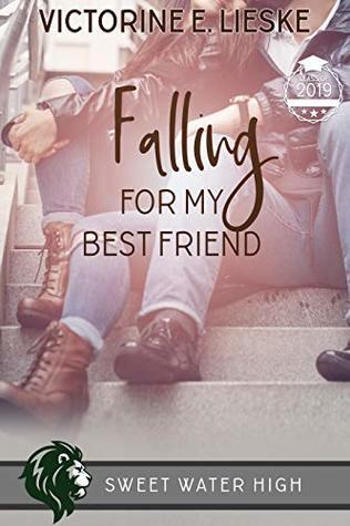 Falling for My Best Friend (Sweet Water High, #7)