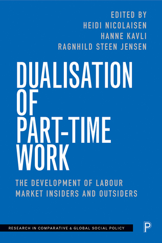 Dualisation of Part-Time Work: Gender and the Labour Market