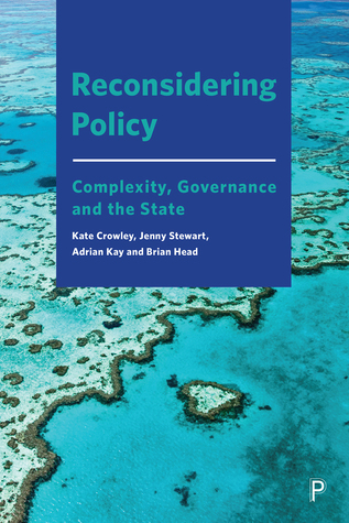 Public Policy Reconsidered: Governance, Complexity and The State