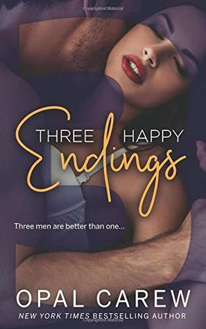 Three Happy Endings: Secrets, Surprises, and Submission