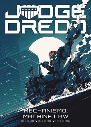 Judge Dredd – Mechanismo: Machine Law
